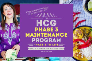A PLAN for Phase 3 (P3) of the hCG Diet! Stabilize and Maintain what what??